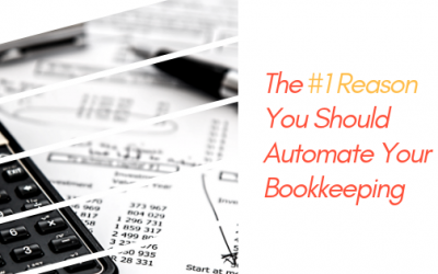The #1 Reason You Should Automate Your Bookkeeping